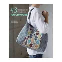 Les Editions de Saxe - 43 Accessoires Mode en Patchwork