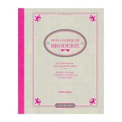 Les Editions de Saxe - Mon cahier de broderie - A la découverte de la broderie au ruban