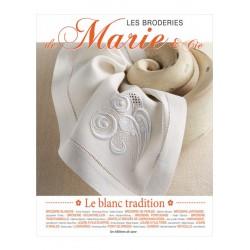 Les Editions de Saxe - Les broderies de Marie & Cie - Le blanc Tradition