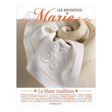 Les broderies de Marie & Cie - Le blanc Tradition