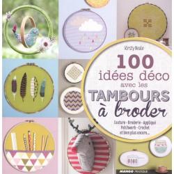 Mango Pratique - 100 idées déco avec les tambours à broder