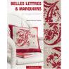 Belles lettres et marquoirs