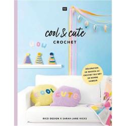 Rico Design - Cool and Cute Crochet