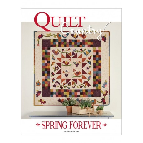 Les Editions de Saxe - Quilt Country 52 - Spring forever